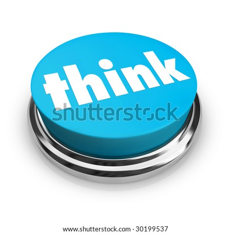 A blue button with the word Think on it
