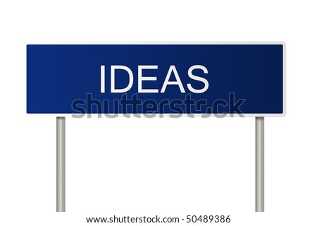 A blue road sign with white text saying Ideas
