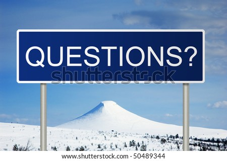 A blue road sign with white text saying Questions?