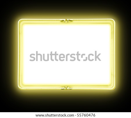 A bright yellow neon blank sign on a black background is glowing bright. There is a blank white area for your text. Add your own message in the frame border.
