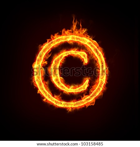 a burning copyright notice sign with flame, for concepts.