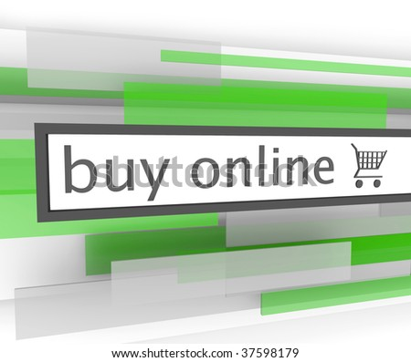 A buy online bar with shopping cart to assist you in your purchases on the internet