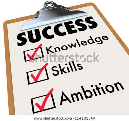 A checklist with the word Succeed and check boxes marked for the words Knowledge, Skills and Ambition