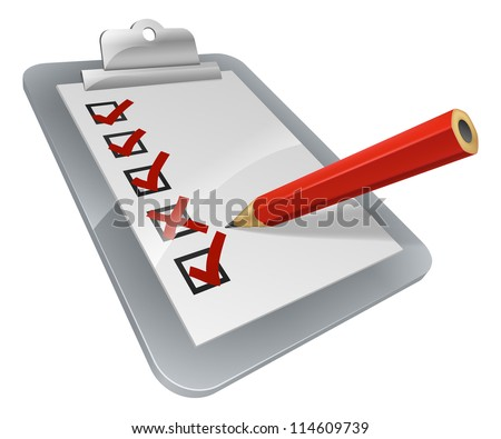 A clipboard with pencil marking on it. A survey, opinion poll, or inspection document