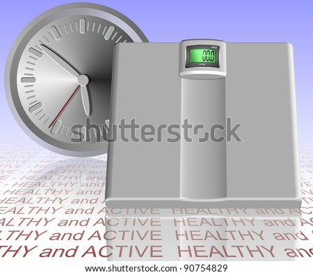 A clock and a bathroom scale with words spelling healthy and active under them / Time for new lifestyle