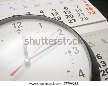 A clock and a calendar.