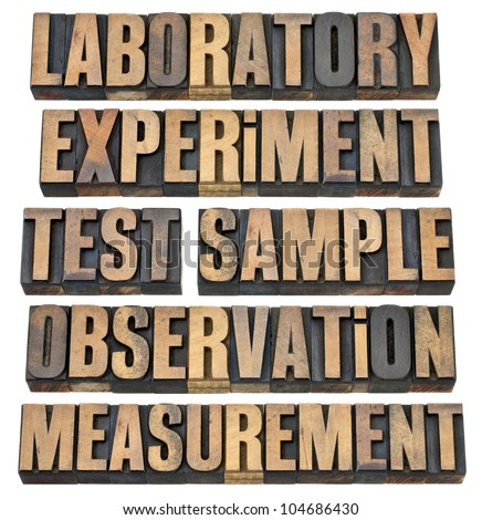 a collage of words related to experimental research - laboratory, experiment, test, sample, observation, measurement - isolated text in vintage letterpress wood type