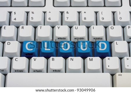 A computer keyboard with blue keys spelling cloud, Cloud Computing