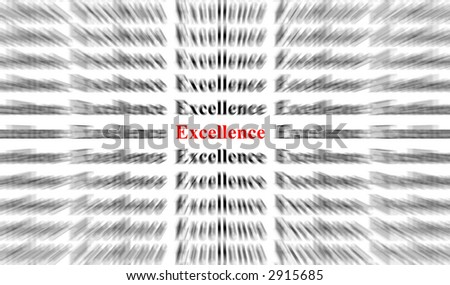 a conceptual image representing a focus on the word excellence