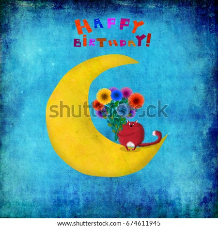 A cute birthday card: a red cat with a beautiful bunch of flowers sitting on the moon on the night background.