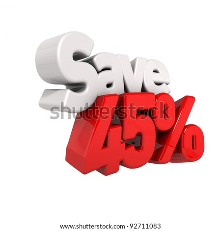 A 3d render of forty-five percent price reduction and save in text and numbers angled obliquely isolated on white