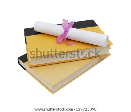A diploma over yellow books. Isolated on white.