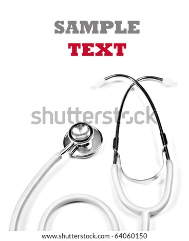 a Doctor's stethoscope on a pure white background with space for text