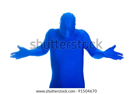 "A faceless man in a blue body suit with a ""what me worry? gesture."