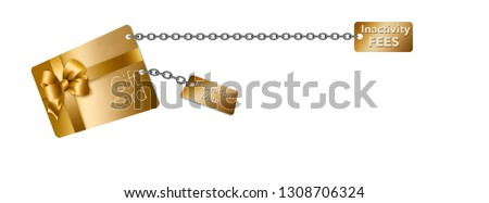 A gold retail gift card is seen with tags attached with chains. The tag represent problems with gift cards...expiration dates and inactivity fee with monthly penalties. This is an illustration.