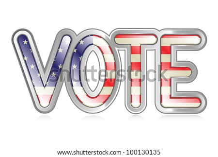 "A graphical depiction of the word ""vote"" with an american flag pattern."