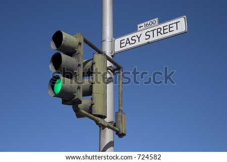 "A green light on ""Easy Street""."