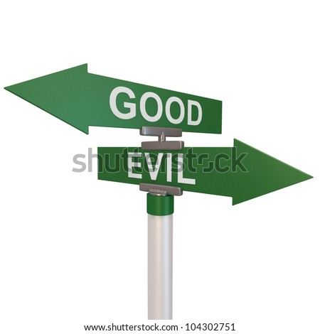 A green two-way street sign pointing to Good and Evil