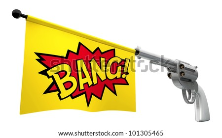 A gun pointed towards the camera with a flag coming out the barrel that says the word bang on it