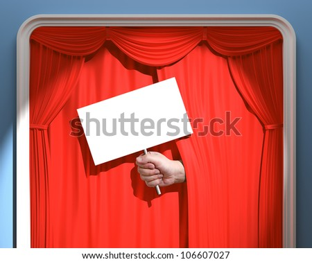 A hand with one white board sticking out of the curtain. Your text, image or sign on the white board.