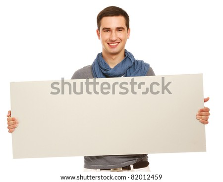A handsoma man holding a blank, isolated on white