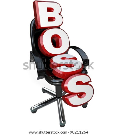 A leather chair with letters of the word Boss sitting on it, representing the person in charge of an organization, such as the president, chief executive officer, manager, supervisor or other leader