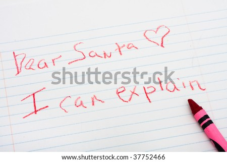 A letter hand written to Santa Claus with a red crayon, letter to Santa