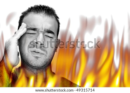 A man experiencing pain and suffering with hot fiery flames burning around him.