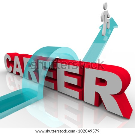 A man jumps the word Career on an arrow representing a job or promotion opportunity and advancing in one's role or profession in a company or organization workplace - stock photo