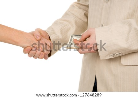 a man takes a bribe, and shake hands isolated on white background