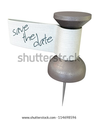 A metal thumbtack with a material tag and the words save the date written on it