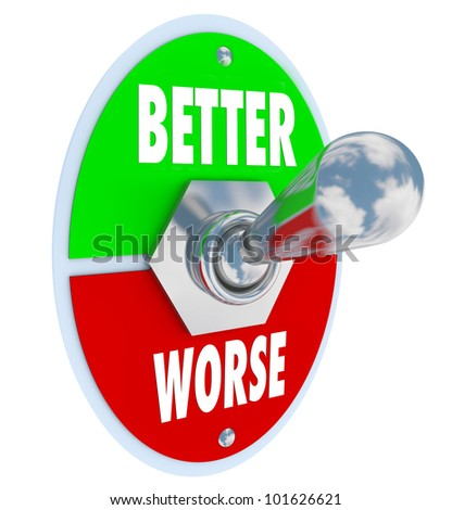 A metal toggle switch with plate reading Better and Worse, with the lever flipped to improve or recover your health and make improvements - stock photo