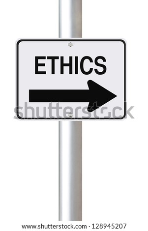 A modified one way street sign on Ethics