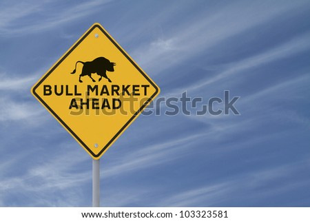 A modified road sign indicating a �bull market� ahead on a blue sky background with copy space - stock photo
