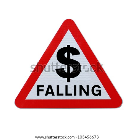 A modified road sign indicating the fall of the dollar currency. Applicable for business or financial concepts. (Isolated on white with clipping path.)