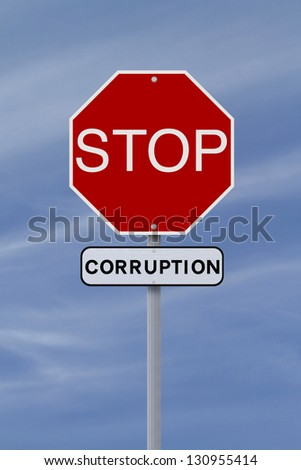 A modified stop sign on corruption