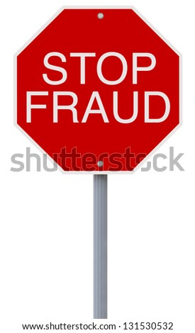 A modified stop sign on Fraud