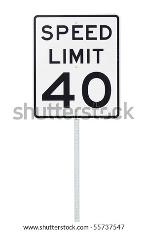 A 40 mph speed limit sign