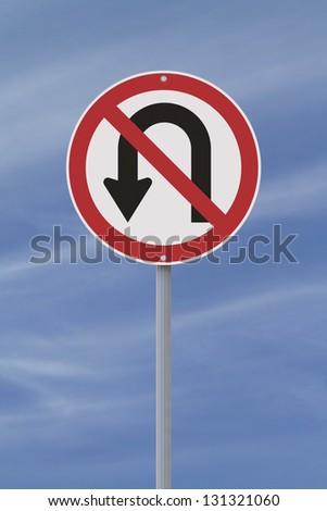 A No U-turn road sign