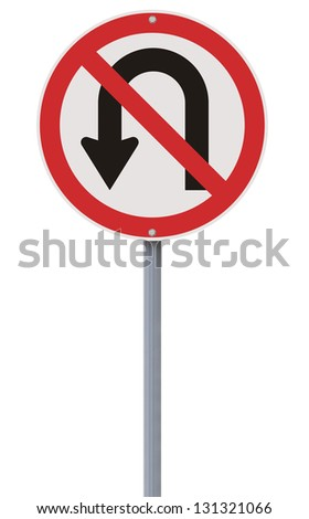 A No U-turn road sign - stock photo