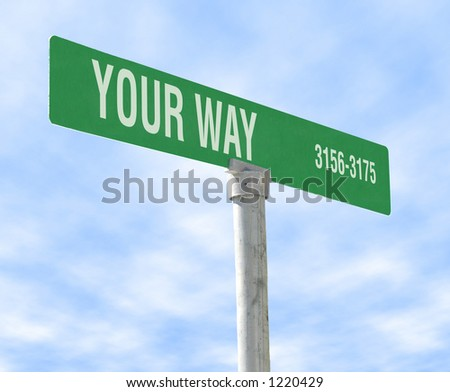 A photo of a themed sign, Your Way