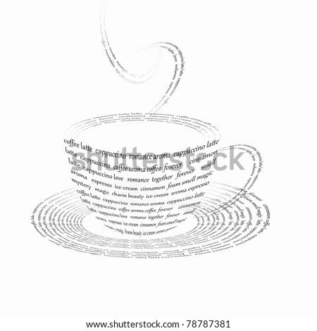 a picture of a cup of coffee made up of words