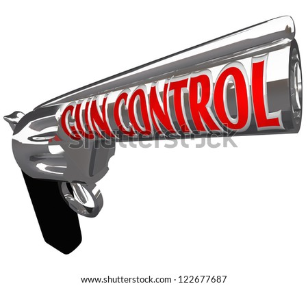 A pistol firearm with the words Gun Control as a plea to stop violence from shooting guns and hurting or killing innocent people - stock photo