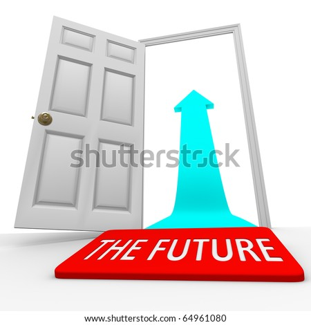 A placemat with the words The Future before an open door and an arrow pointing upward