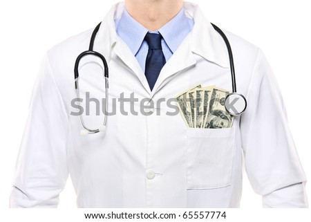 A portrait of a doctor with  US dollars in his pocket isolated on white background