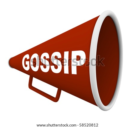 A red bullhorn with the word Gossip on it