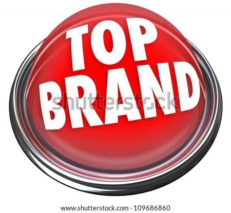 A red button or flashing light with the words Top Brand to indicate something is the best company or product to buyamong many choices