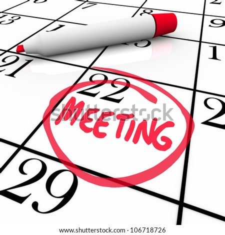 A red marker circles the word Meeting on a calendar background as an important reminder of a major appointment