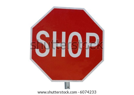"A red ""shop/stop"" sign concept"