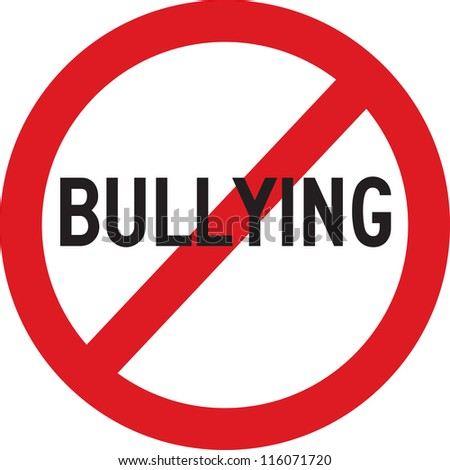 A red sign which does not allow bullying